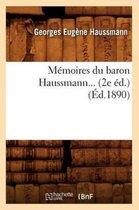M moires Du Baron Haussmann ( d.1890)