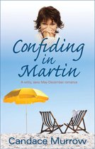 Confiding in Martin