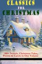Omslag CLASSICS FOR CHRISTMAS: 180+ Novels, Christmas Tales, Poems & Carols in One Volume (Illustrated)