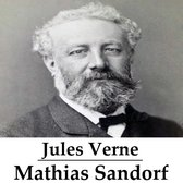Classics in European Languages - Mathias Sandorf (geïllustreerd)