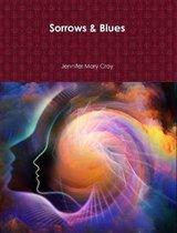 Sorrows & Blues