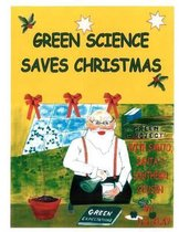 Green Science Saves Christmas