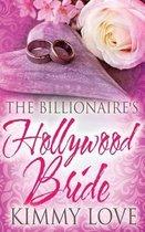 The Billionaire's Hollywood Bride
