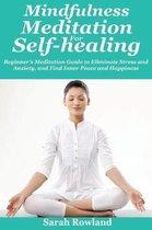Mindfulness Meditation for Self-Healing