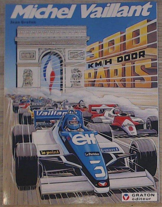 Michel Vaillant: 042 300 km/h door Parijs - Jean Graton pdf epub