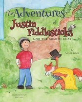 The Adventures of Justin Fiddlesticks