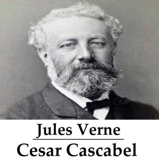 Classics in European Languages - Cesar Cascabel (geïllustreerd) - Jules Verne |