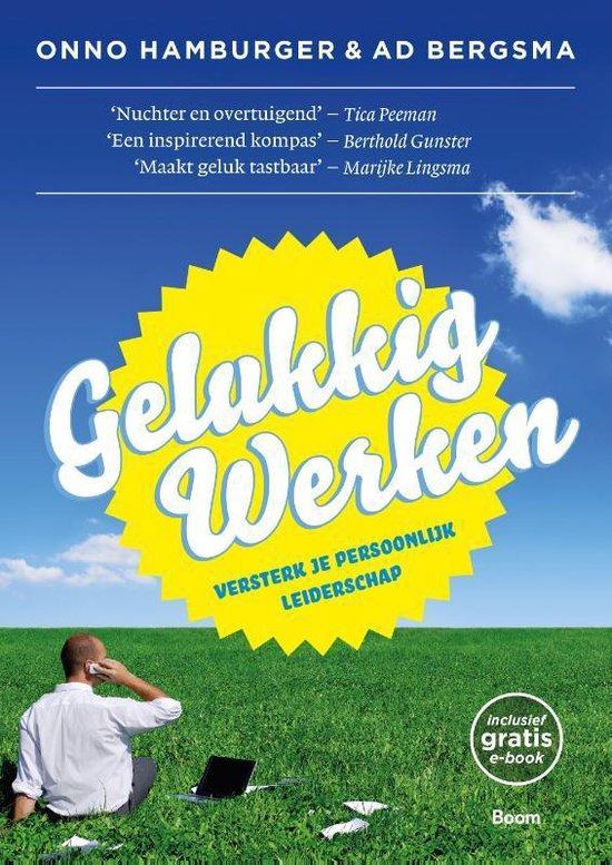 Gelukkig Werken - Onno Hamburger |