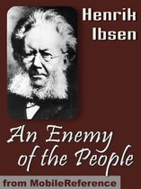 An Enemy Of The People (Mobi Classics)