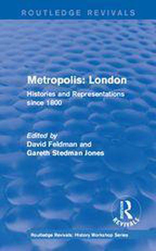 Boek cover Routledge Revivals: Metropolis London (1989) van  (Onbekend)