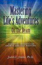 Mastering Life's Adventures