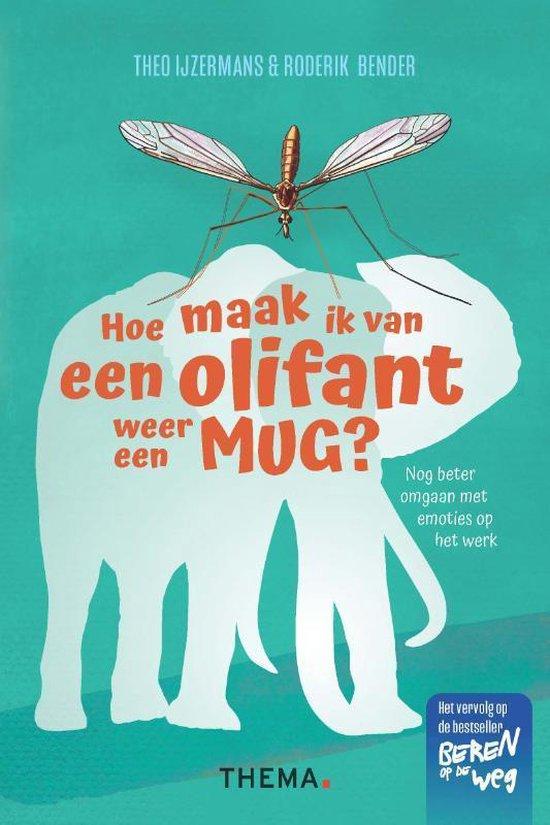 Boek cover Hoe maak ik van een olifant weer een mug van Theo IJzermans (Paperback)