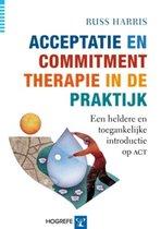 Boek cover Acceptatie en Commitment therapie in de praktijk van Russ Harris (Paperback)