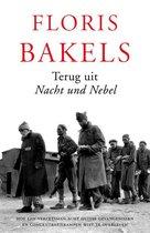 Bakels, Floris B. - Terug uit Nacht und Nebel