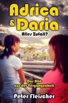 Adrica und Daria - Alles Zufall? Band 1