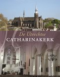 De Utrechtse Catharinakerk