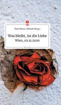 Was bleibt, ist die Liebe. Life is a Story - story.one