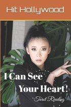 I Can See Your Heart