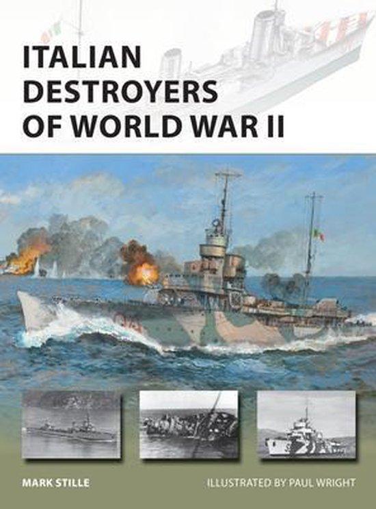 Boek cover Italian Destroyers of World War II van Mark Stille (Paperback)