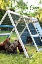 Chicken Coop Building: Guide for Beginners