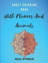 Adult Coloring Book With Flowers And Animals