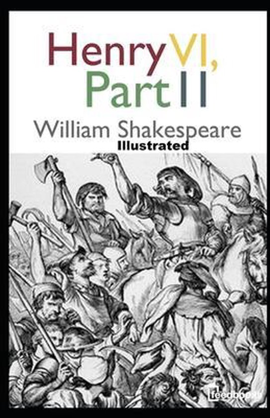 Henry VI, Part 2 illustrated