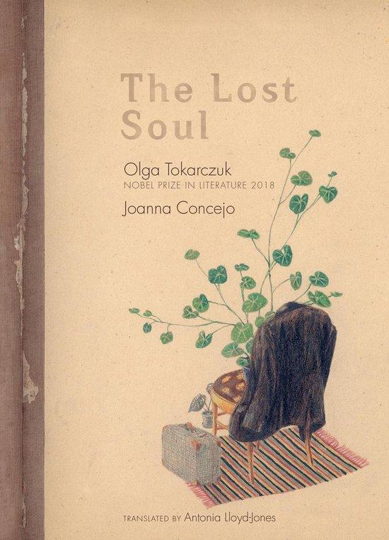 Boek cover The Lost Soul van Olga Tokarczuk (Hardcover)
