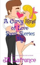 A Curvy Kind of Love Short Stories