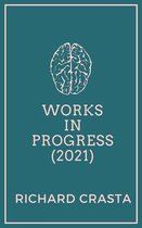 Works in Progress (2021)