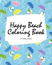 Happy Beach Coloring Book for Children (8x10 Coloring Book / Activity Book)
