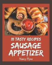 111 Tasty Sausage Appetizer Recipes