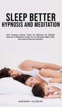 Sleep Better Hypnosis and Meditation