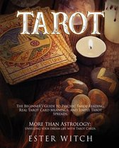 Tarot: The Beginner's Guide to Tarot Reading. More than Astrology