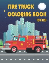 Fire Truck Coloring Book For Kids