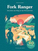 Fork Ranger - Ons Eten als Weg uit de Klimaatcrisis