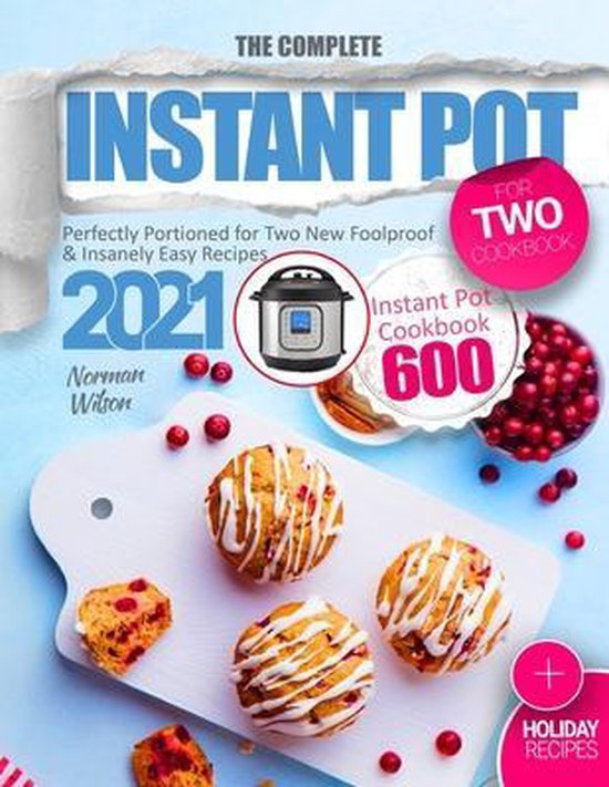 The Complete Instant Pot for Two Cookbook