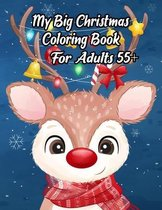 My Big Christmas Coloring Book For Adults 55+