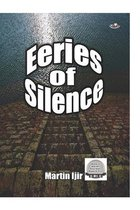 Eeries of Silence