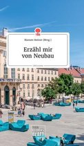 Erzahl mir von Neubau. Life is a Story - story.one