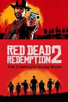 Red Dead Redemption 2: The Complete Guide Book