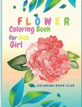 Flower Coloring Book for Kid Girl - Beutiful Flowers Coloring book for kids ages 4-8