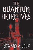 The Quantum Detectives