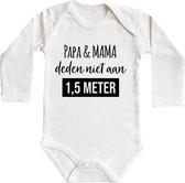 Romper - papa & mama deden niet aan 1,5 meter - maat: 62/68 - lange mouw - baby - corona - rompertjes baby - rompertjes baby met tekst - rompers - rompertje - rompertjes - stuks 1 - wit