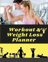 Workout & Weight Loss Planner Undated - Track Workouts, Record Weight Training, Cardio, Nutrition and Track Your Progress