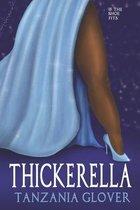 Thickerella