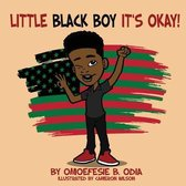 Little Black Boy It's Okay