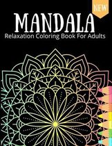 Mandala Relaxation Coloring Book For Adults