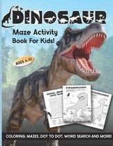 Dinosaur Maze Activity Book For Kids
