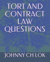 Tort and Contract Law Questions
