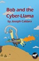 Bob and the Cyber-Llama